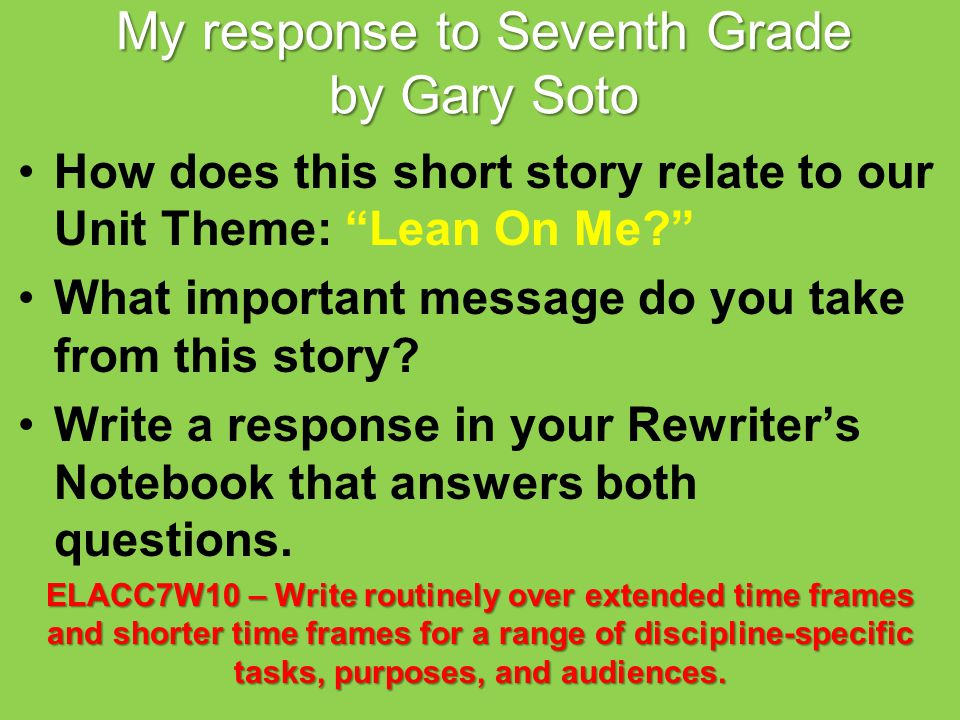 My response to Seventh Grade by Gary Soto
