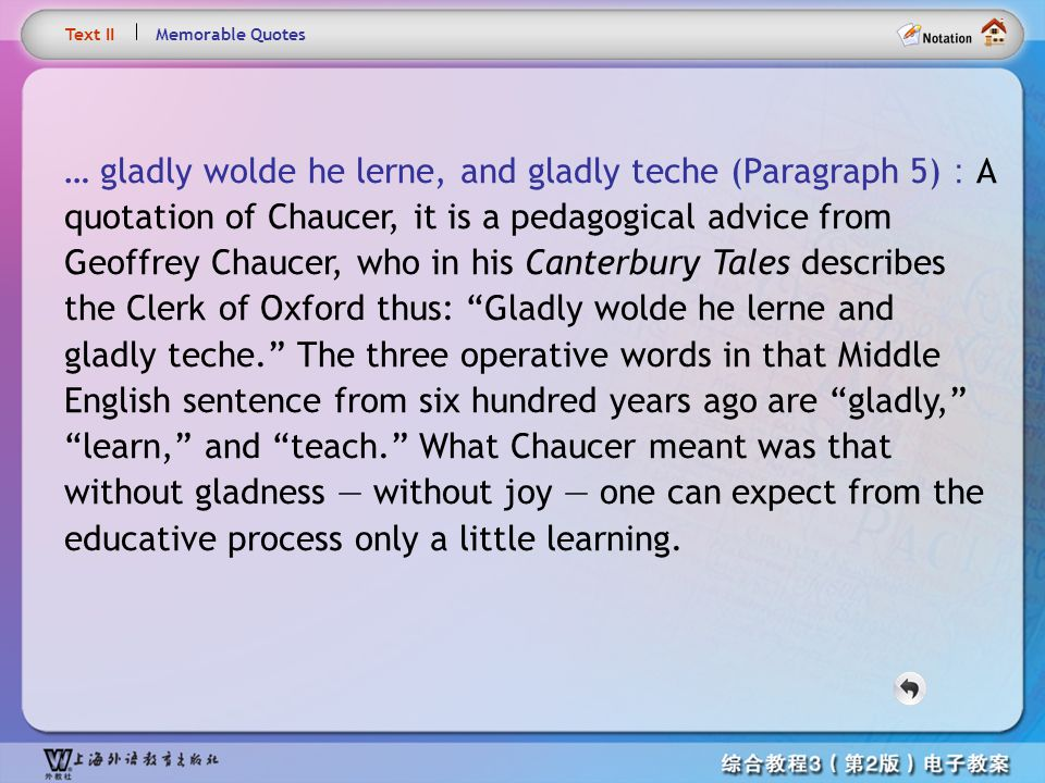 Text3– gladly wolde … Text II. Memorable Quotes.
