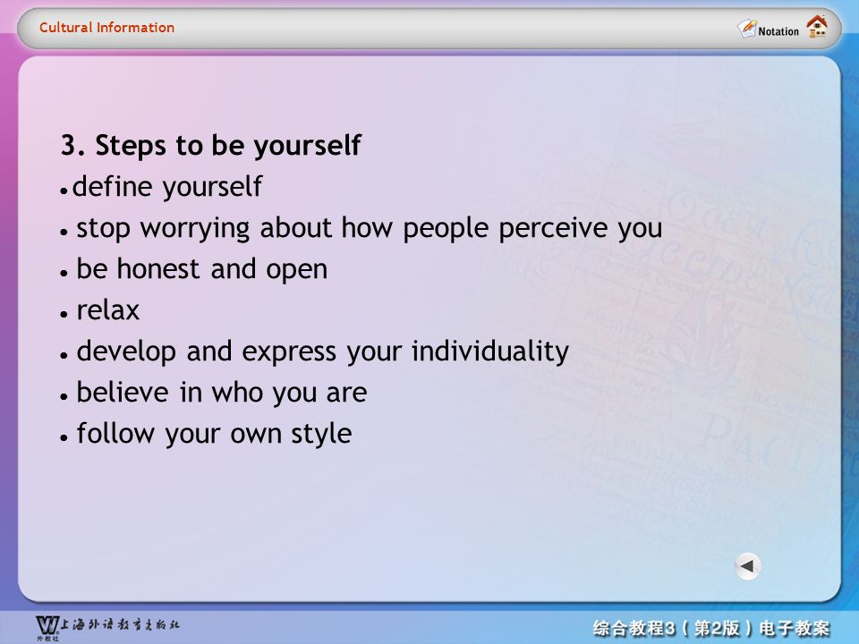 Cultural information 2 3. Steps to be yourself Cultural Information