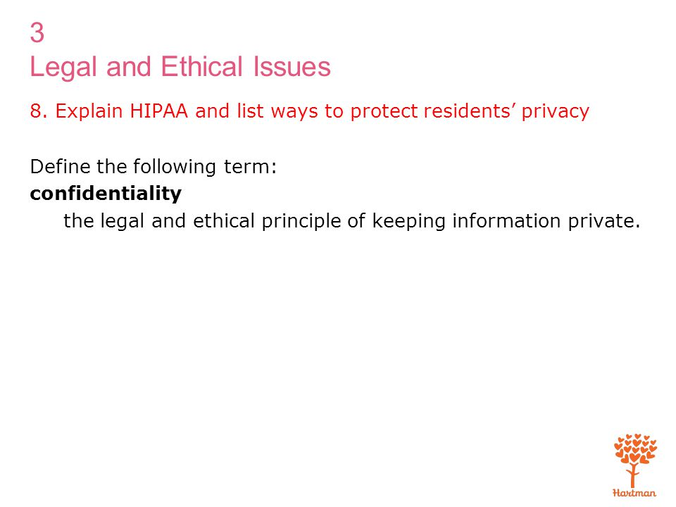 8. Explain HIPAA and list ways to protect residents' privacy