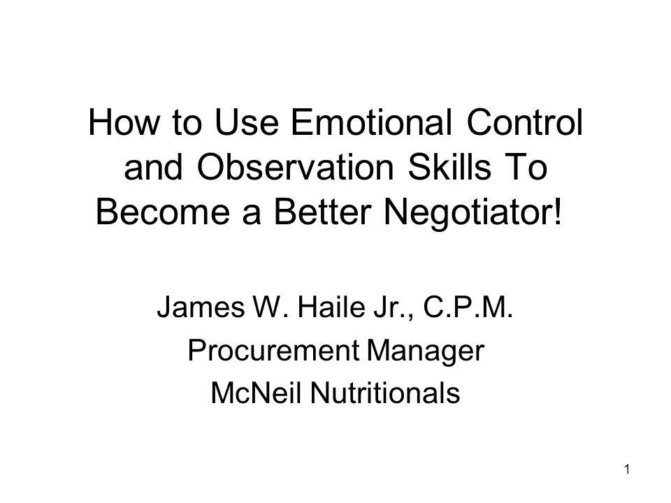 James W. Haile Jr., C.P.M. Procurement Manager McNeil Nutritionals