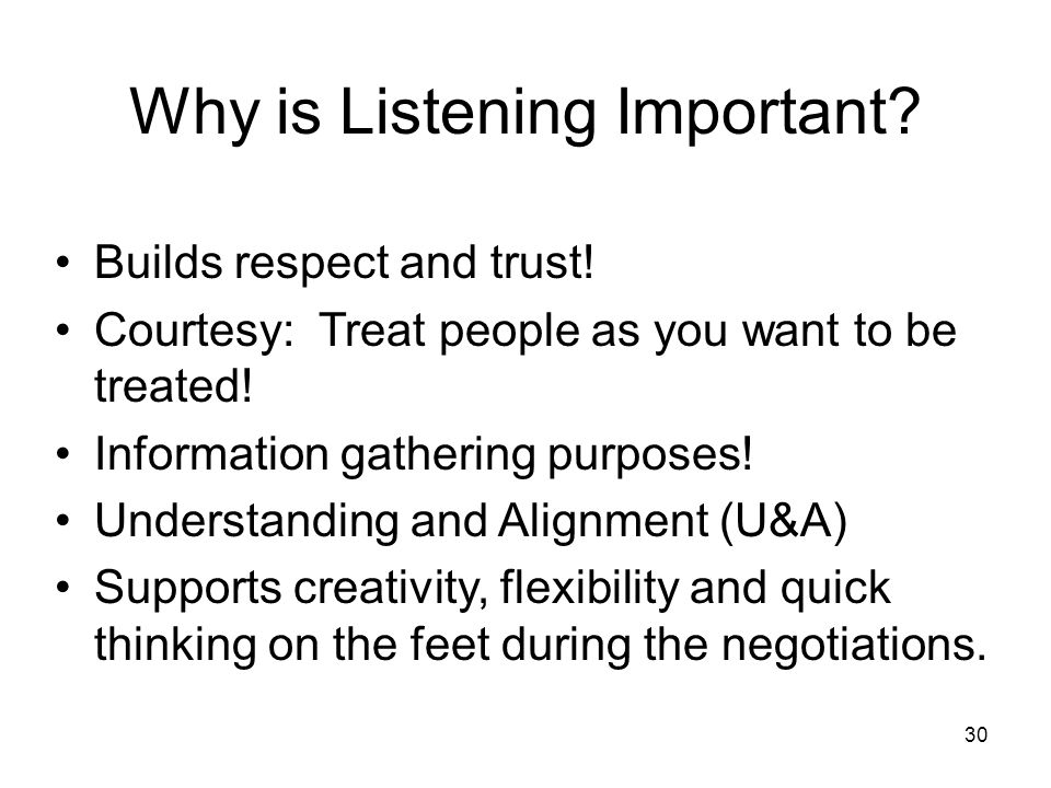 Why is Listening Important