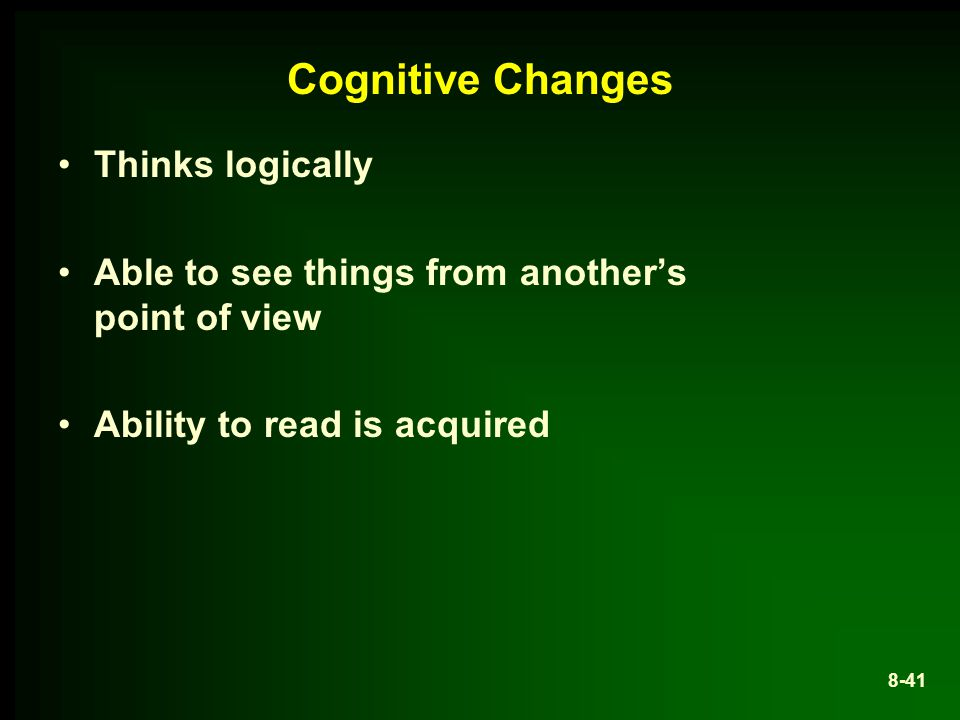 Cognitive Changes Thinks logically
