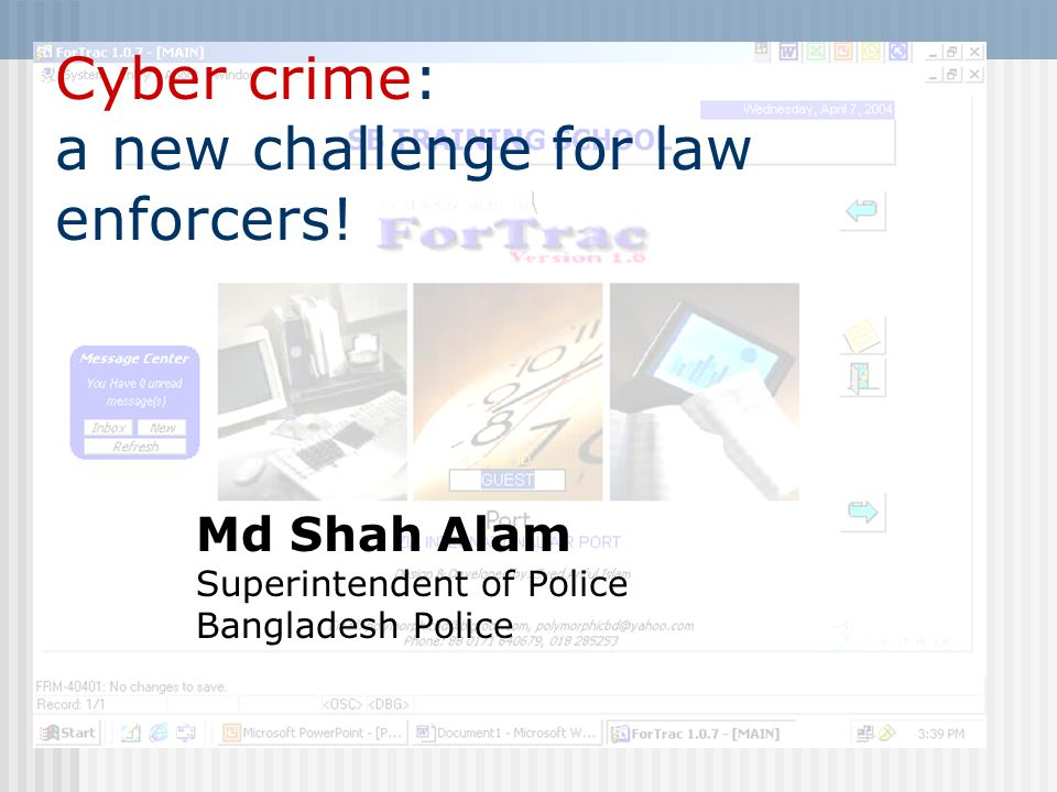 Cyber crime: a new challenge for law enforcers!