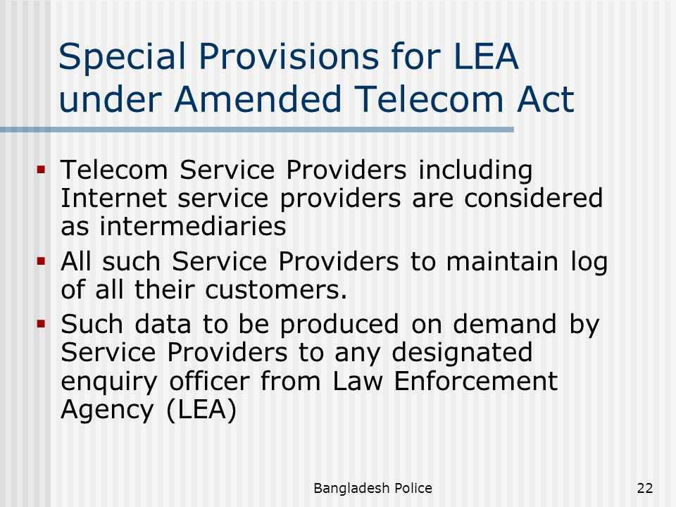 Special Provisions for LEA under Amended Telecom Act