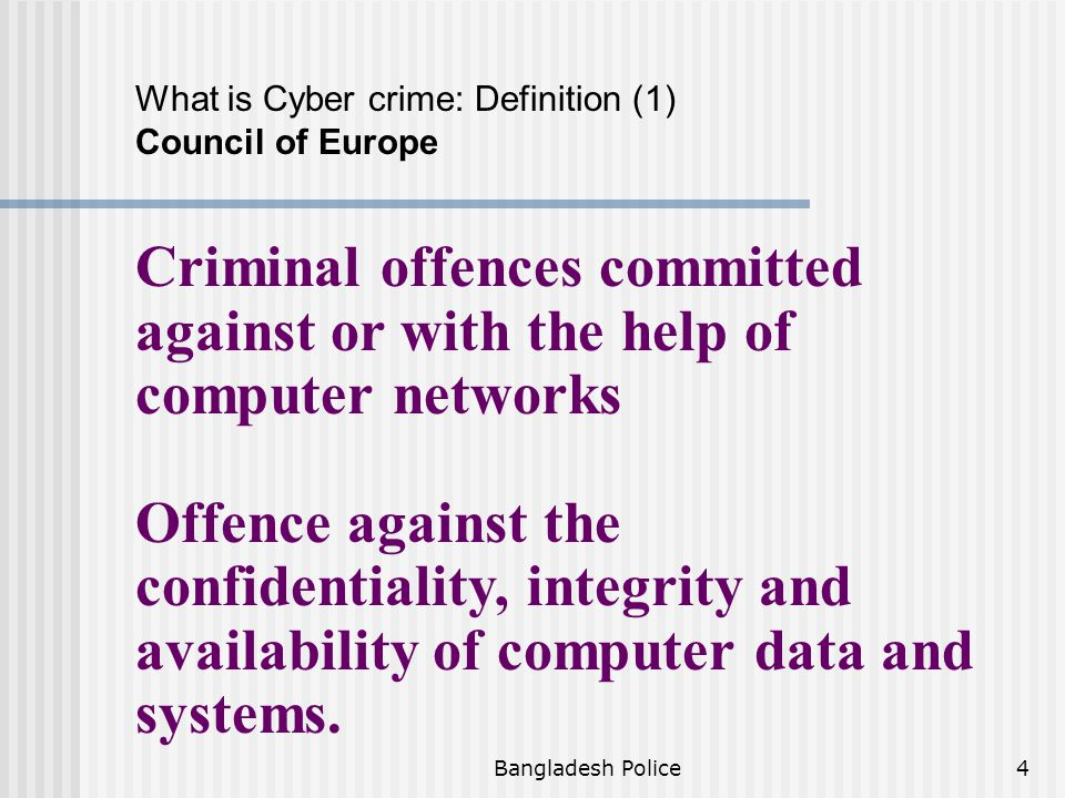 What is Cyber crime: Definition (1) Council of Europe