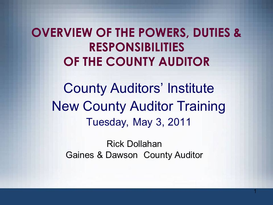 County Auditors' Institute New County Auditor Training