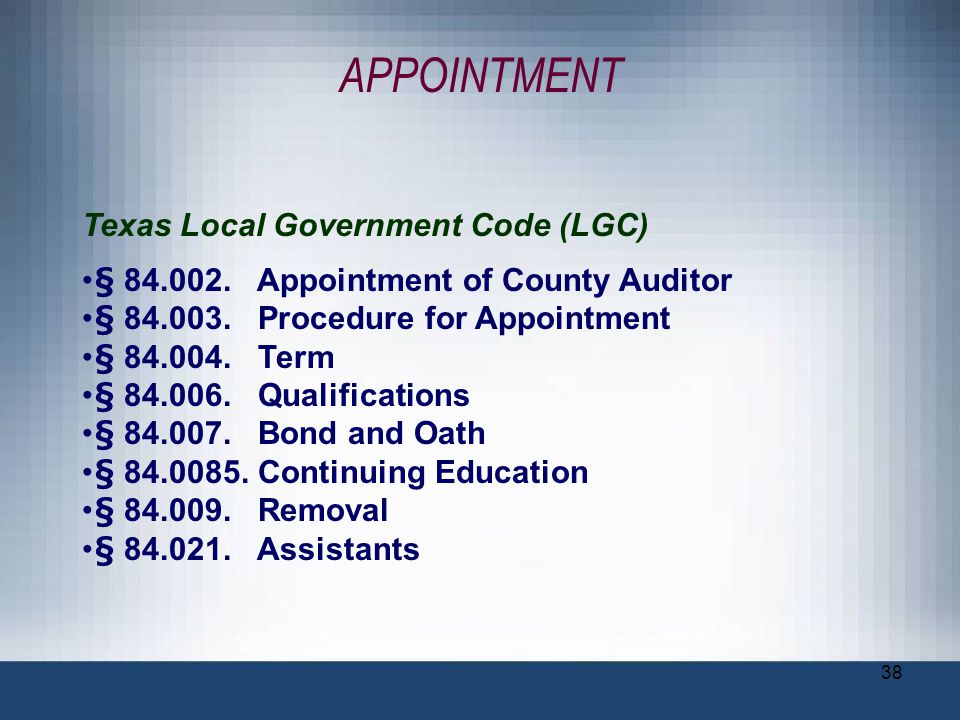 APPOINTMENT Texas Local Government Code (LGC)