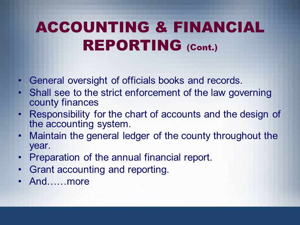 ACCOUNTING & FINANCIAL REPORTING (Cont.)