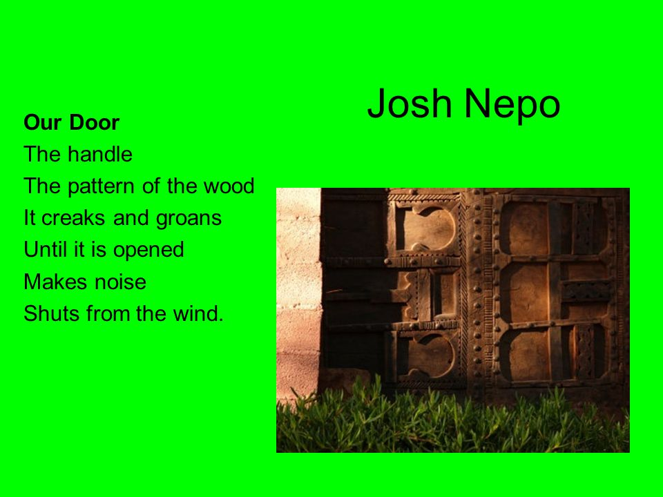 Josh Nepo Our Door The handle The pattern of the wood