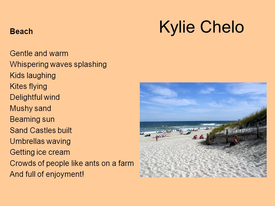 Kylie Chelo Beach Gentle and warm Whispering waves splashing