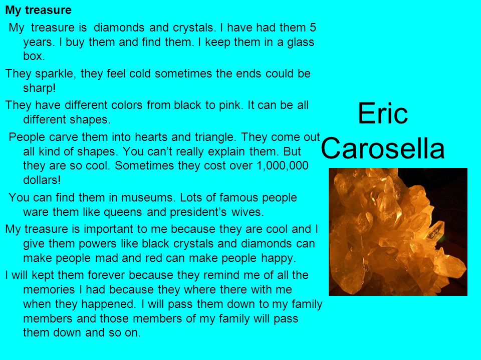 Eric Carosella My treasure