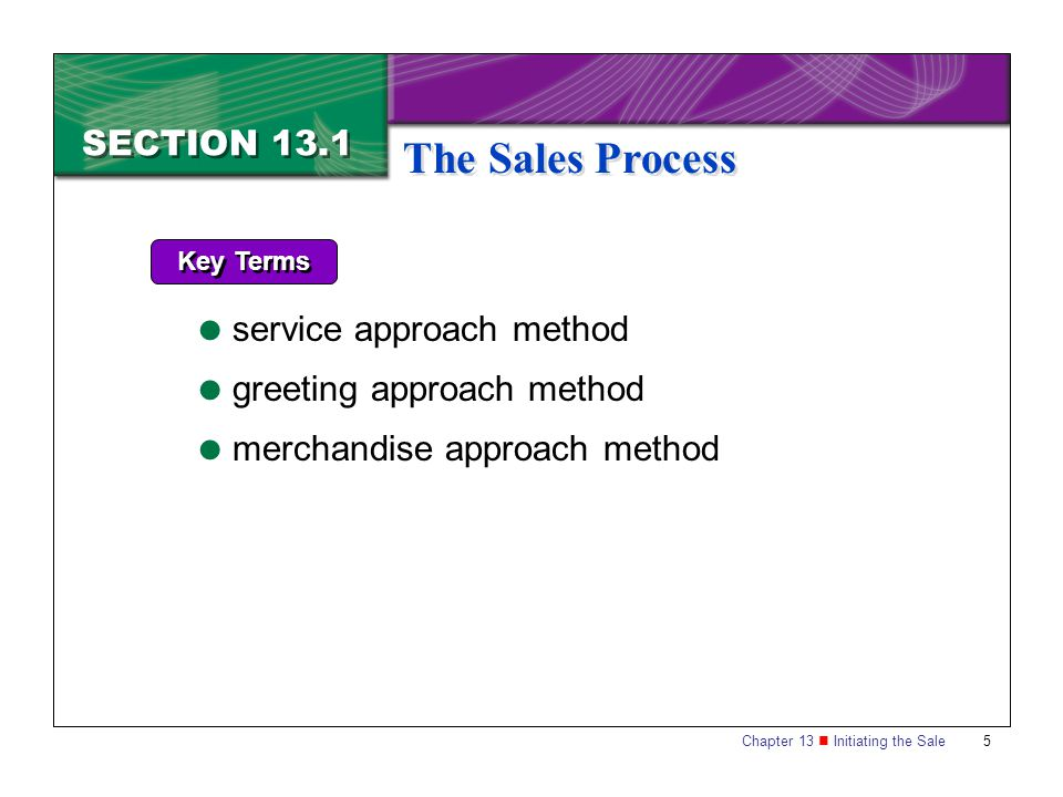 The Sales Process SECTION 13.1 service approach method