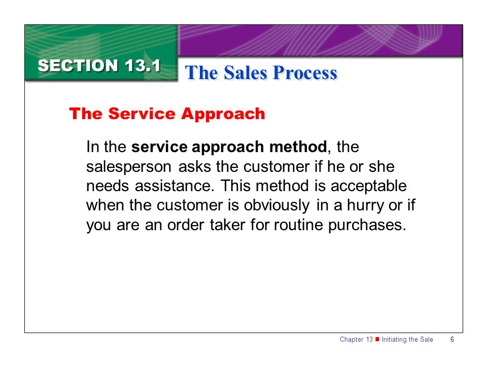 The Sales Process SECTION 13.1 The Service Approach
