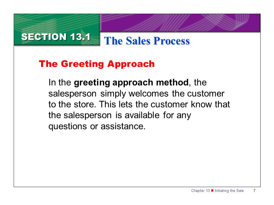 The Sales Process SECTION 13.1 The Greeting Approach
