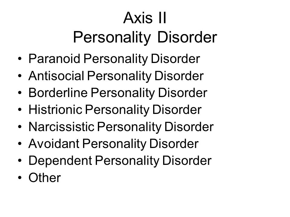 Axis II Personality Disorder