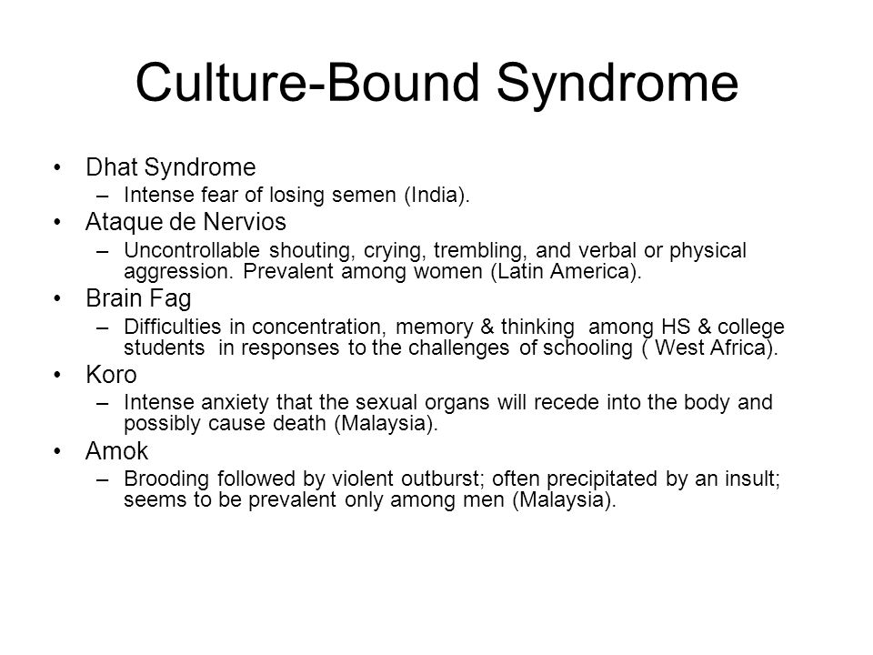 Culture-Bound Syndrome