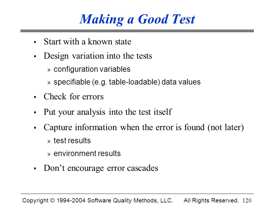 Making a Good Test Start with a known state