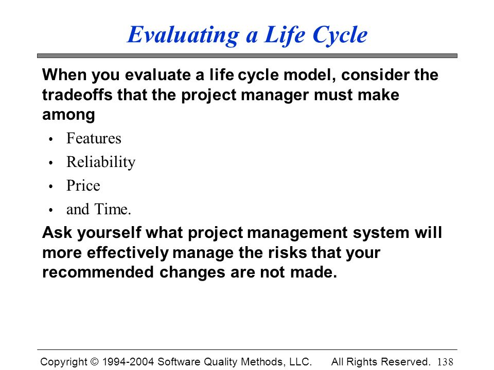 Evaluating a Life Cycle