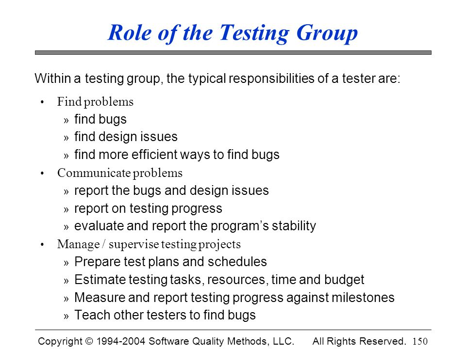 Role of the Testing Group