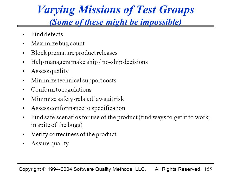 Varying Missions of Test Groups (Some of these might be impossible)
