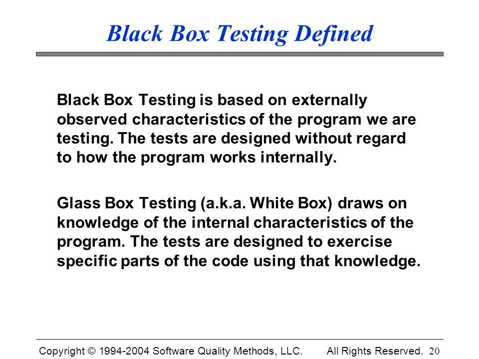 Black Box Testing Defined