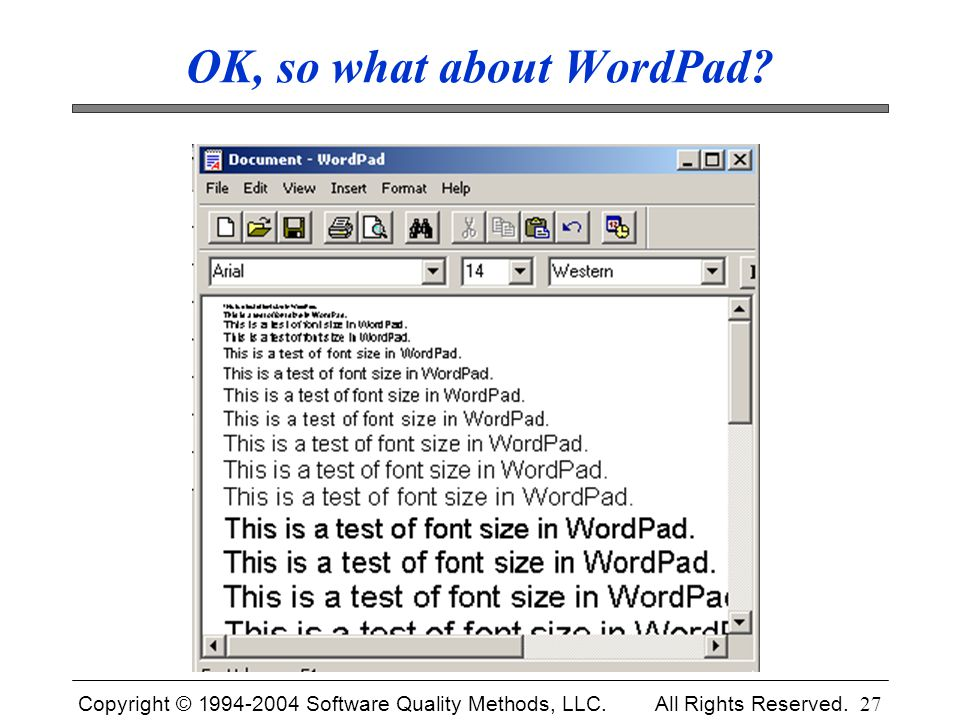 OK, so what about WordPad