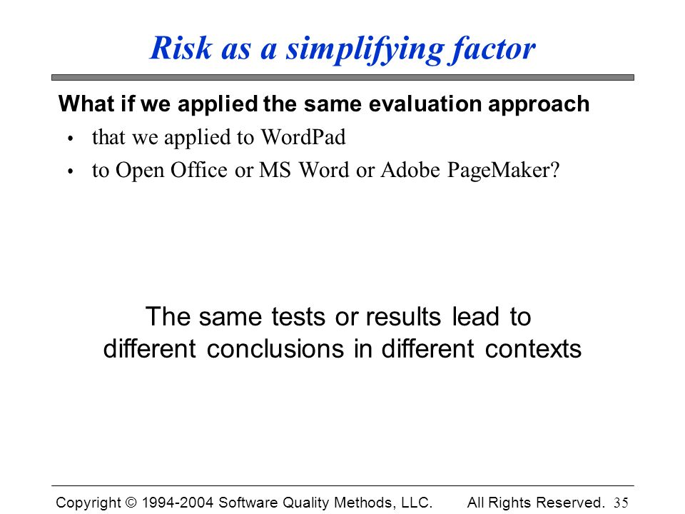 Risk as a simplifying factor