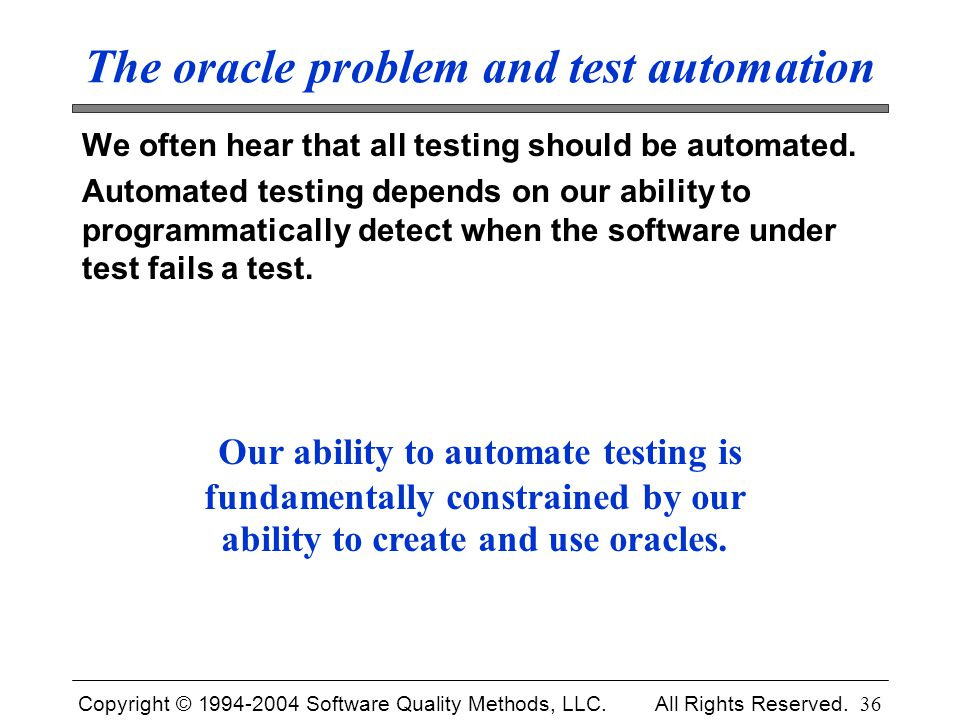 The oracle problem and test automation
