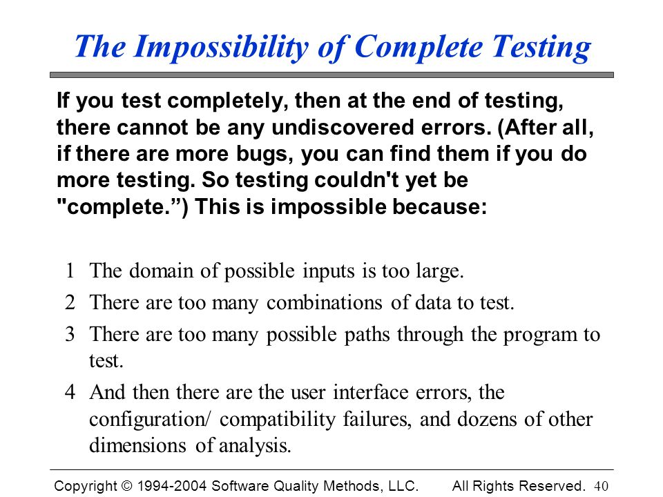 The Impossibility of Complete Testing