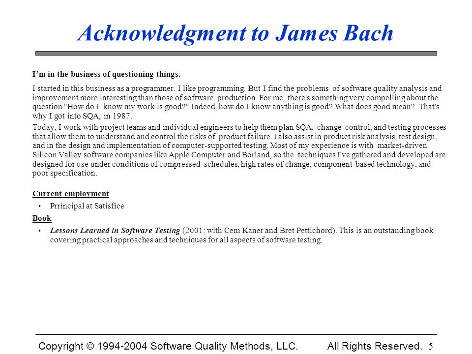 Acknowledgment to James Bach