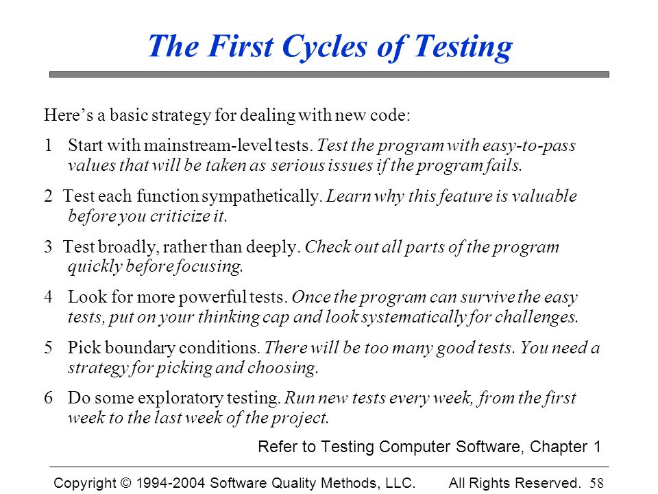 The First Cycles of Testing