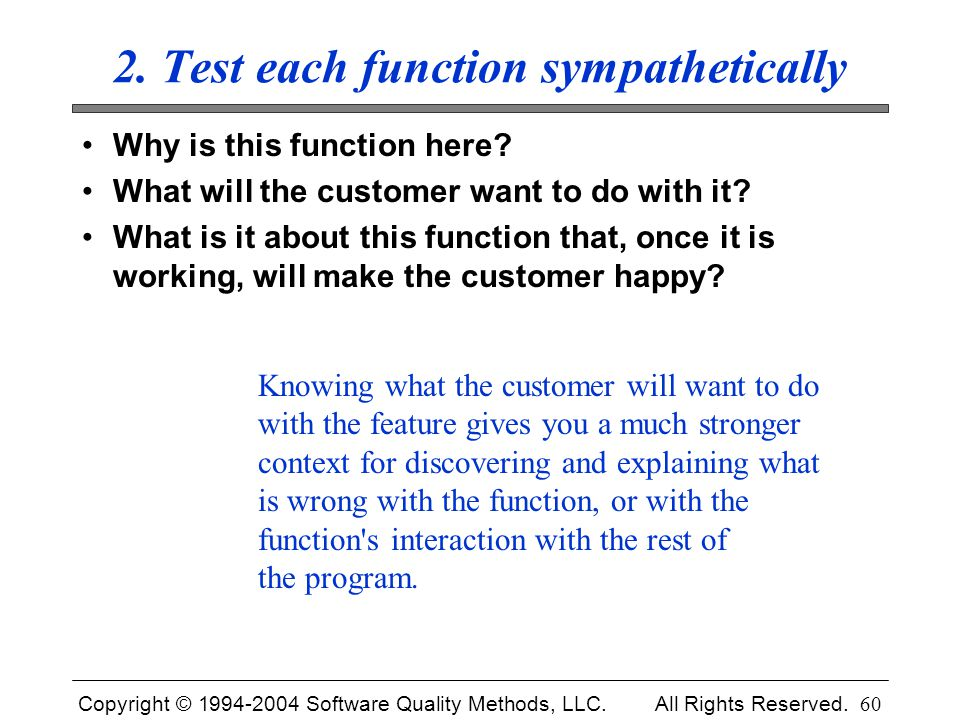 2. Test each function sympathetically