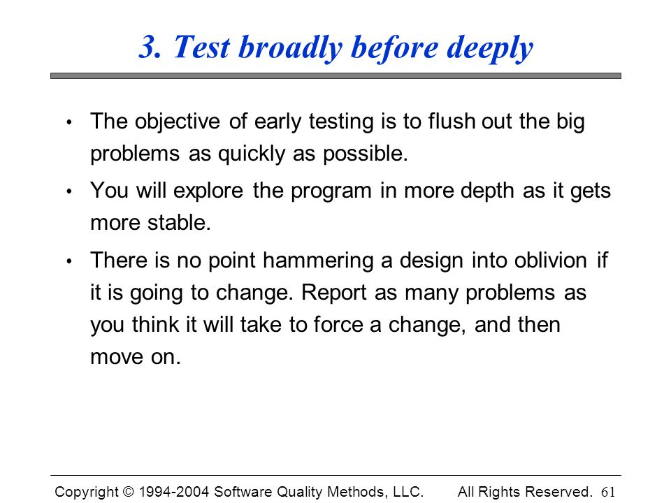 3. Test broadly before deeply