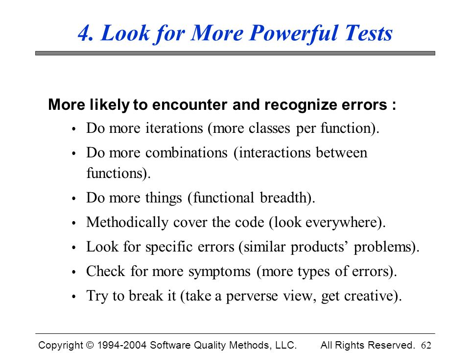 4. Look for More Powerful Tests