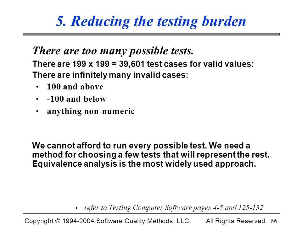 5. Reducing the testing burden