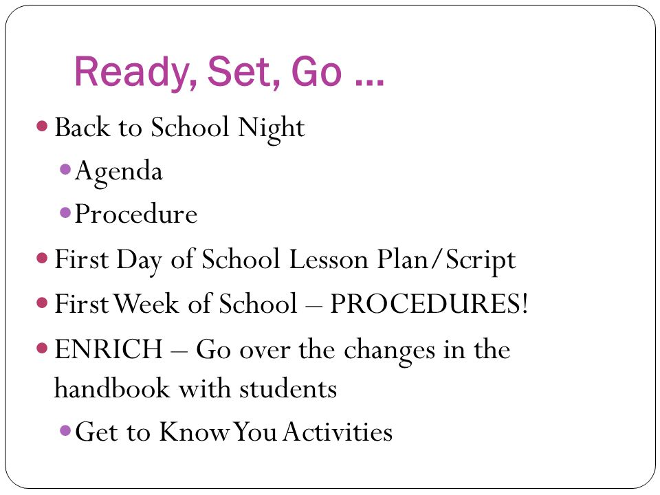 Ready, Set, Go … Back to School Night Agenda Procedure