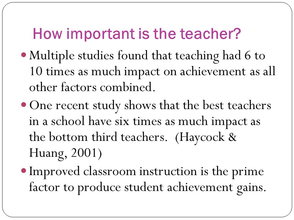 How important is the teacher