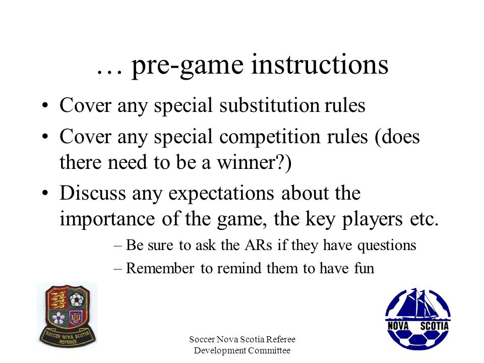 … pre-game instructions