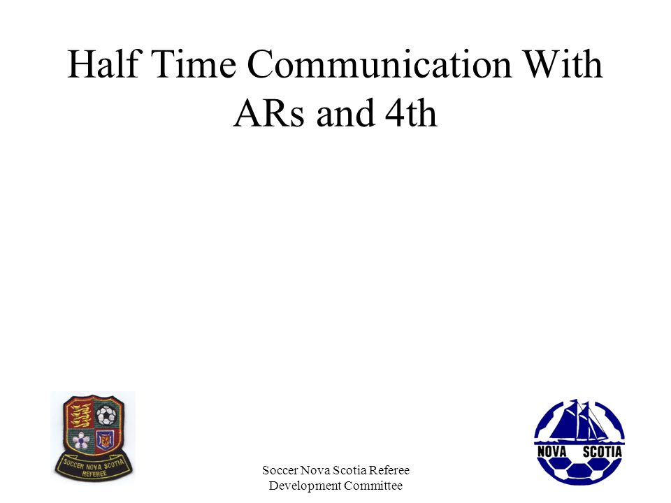 Half Time Communication With ARs and 4th