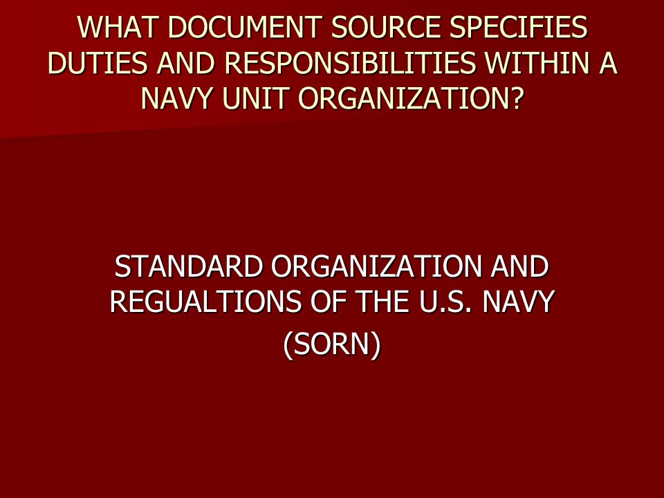 STANDARD ORGANIZATION AND REGUALTIONS OF THE U.S. NAVY (SORN)