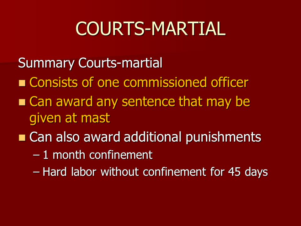COURTS-MARTIAL Summary Courts-martial