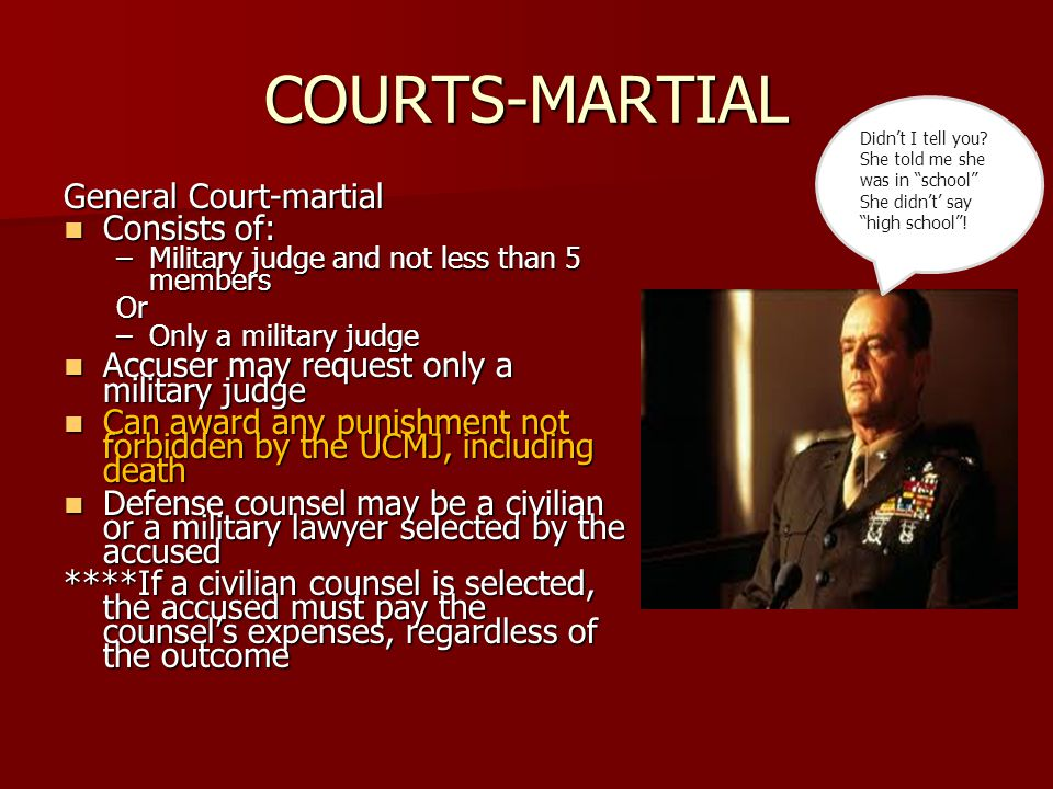 COURTS-MARTIAL General Court-martial Consists of: