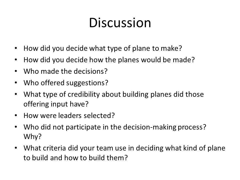 Discussion How did you decide what type of plane to make