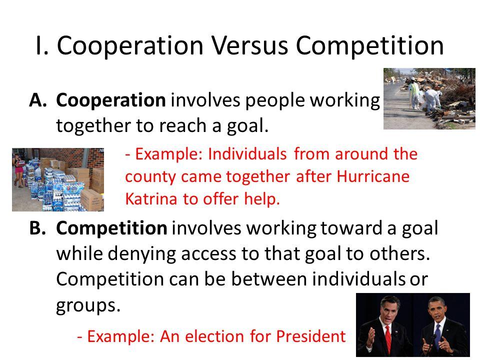 I. Cooperation Versus Competition