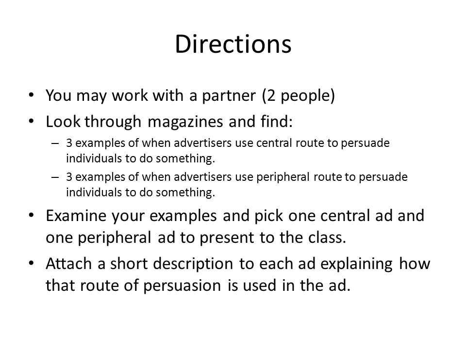 Directions You may work with a partner (2 people)