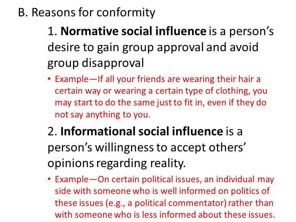 B. Reasons for conformity