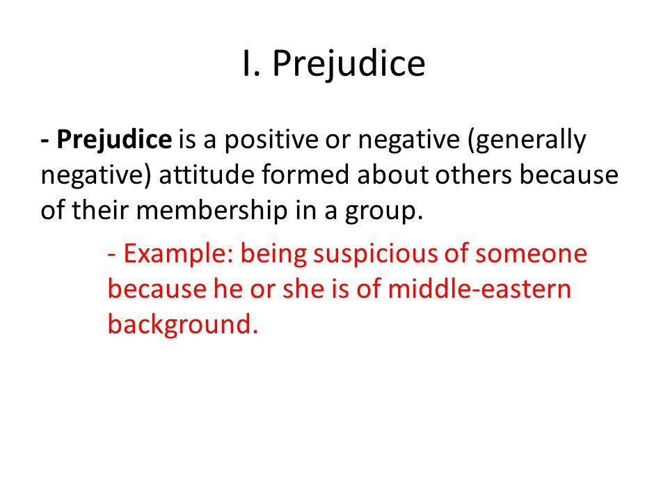 I. Prejudice