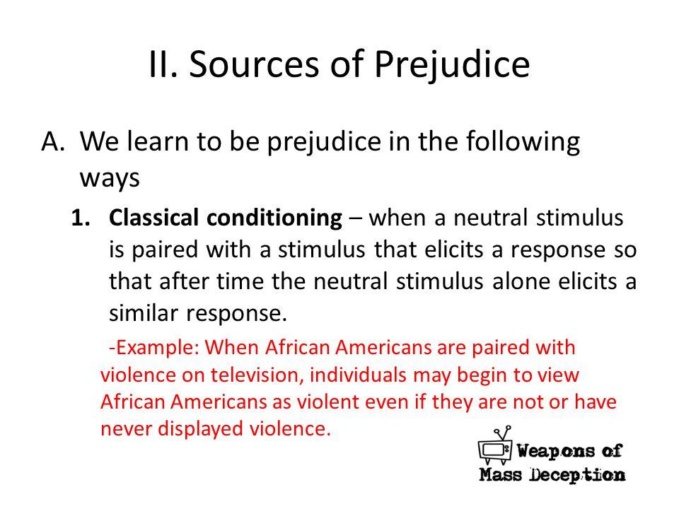 II. Sources of Prejudice