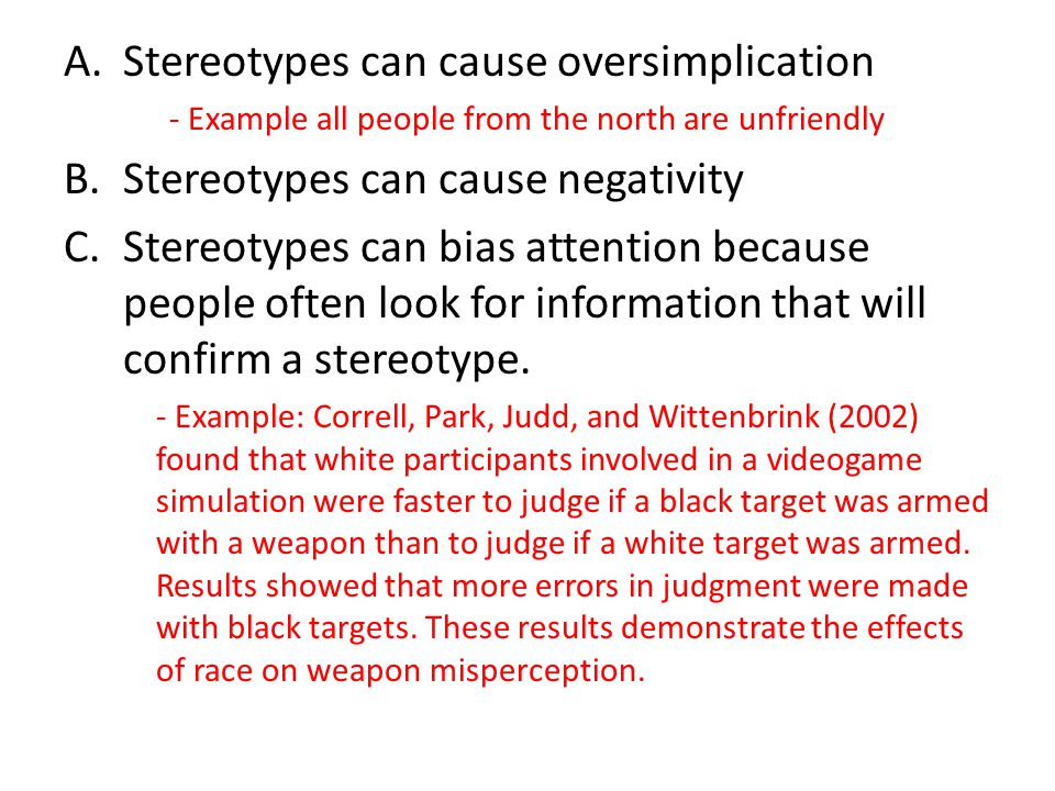 Stereotypes can cause oversimplication